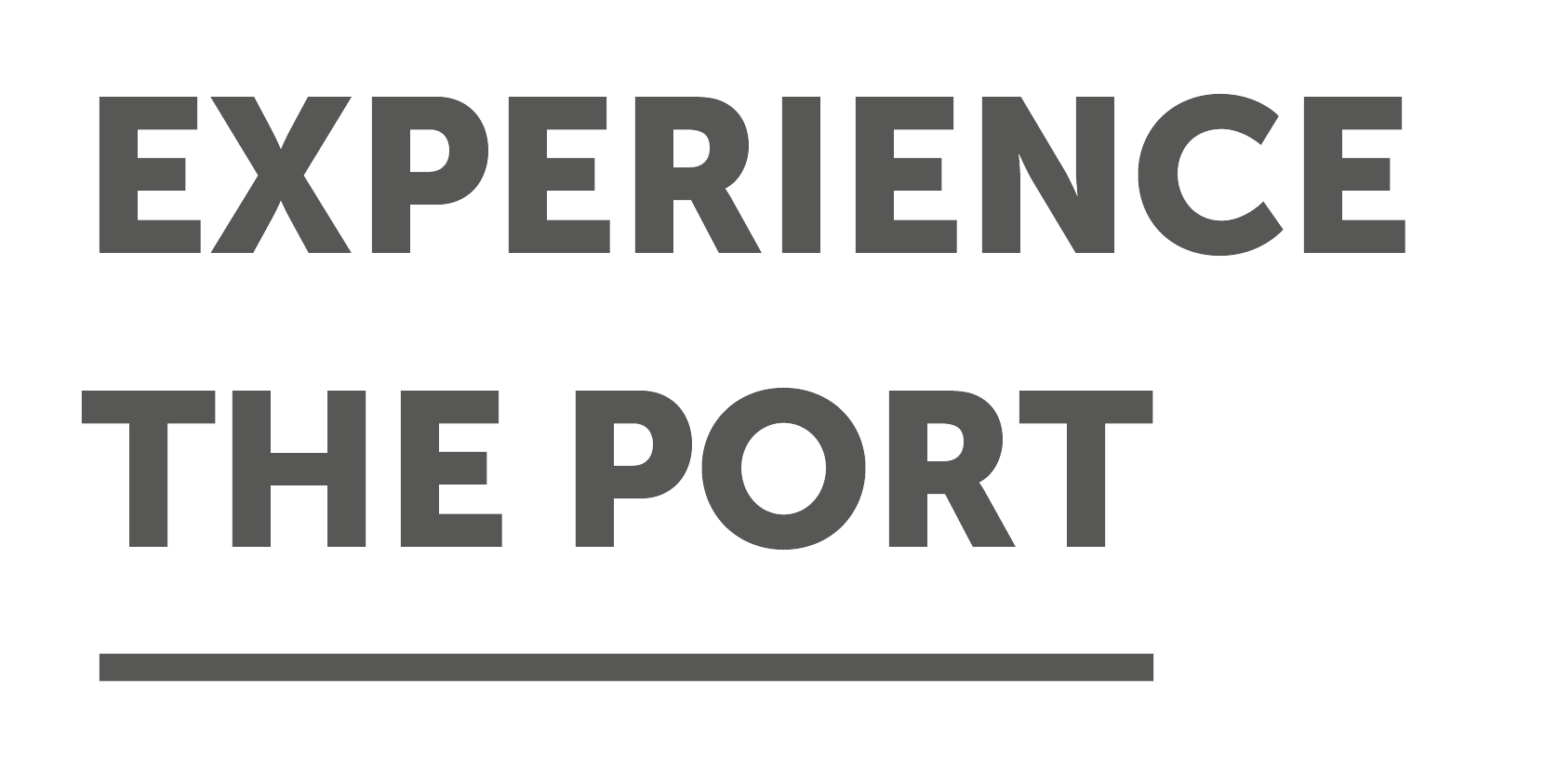 Experience the port